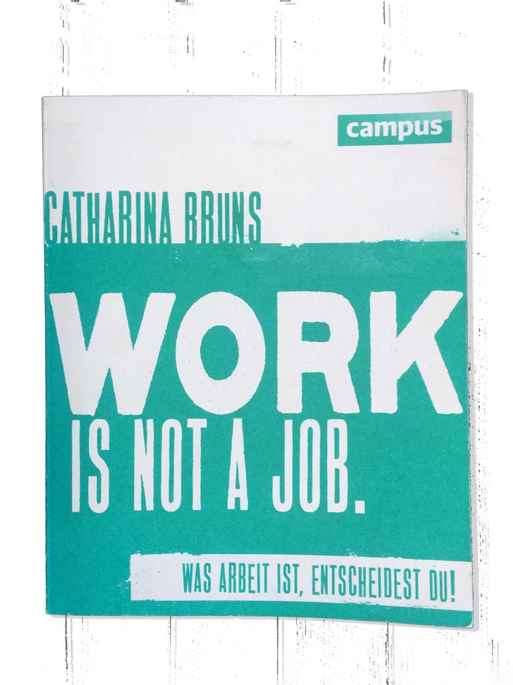 Buchempfehlung work is not a job