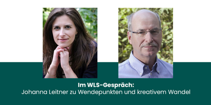 Wendepunkte und kreativer Wandel – WLS-Gespräch
